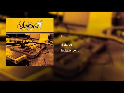 Solares - Loft (2004) || Full Album ||