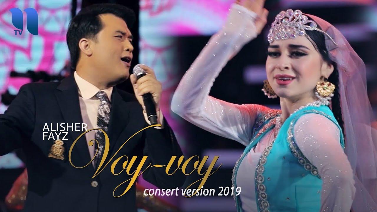 Alisher Fayz - Voy-voy | Алишер Файз - Вой-вой (consert version, 2019)