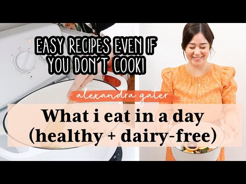 what-i-eat-in-a-day-|-easy-dairy-free-&-healthy-recipes!
