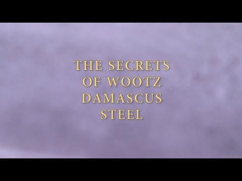 The Secrets of Wootz Damascus Steel