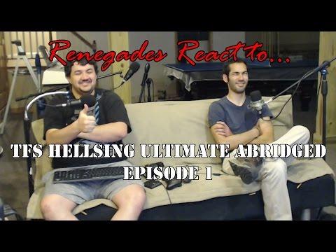 Renegades React to... *TFS* Hellsing Ultimate Abridged Episode 1