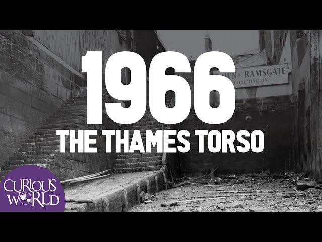 1966: The Thames Torso
