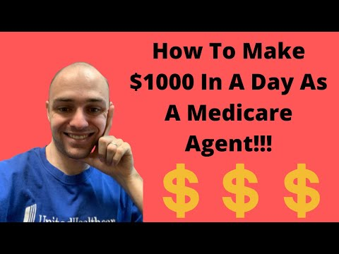 how-to-make-$1000-in-one-day-as-a-medicare-agent!!!