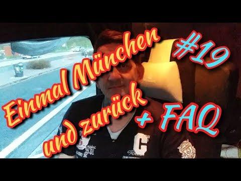 #19 Einmal München und zurück + FAQ