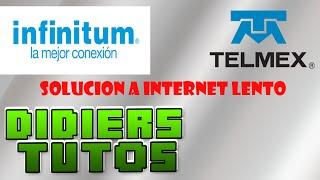 Acelerar internet | Internet lento TELMEX | INFINITUM Solucion|
