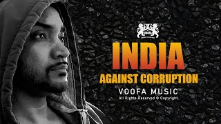 India Against Corruption Feat. VOOFA (DVD Quality)