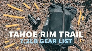 Tahoe Rim Trail  7.2lb Thru Hike Gear List