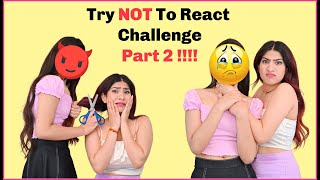 Try **NOT** To React Challenge With_____?  PART 2 😱 | Anishka Khantwaal |