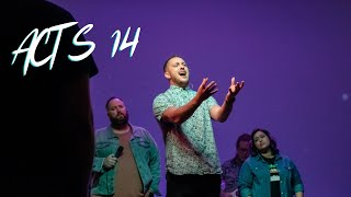 Acts 14 - We Must Endure Many Hardships   The Bridge Church