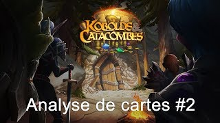Analyse de cartes de Hearthstone Kobolds & Catacombes #2