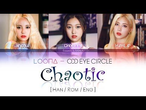 LOONA Odd Eye Circle - Chaotic LYRICS [Color Coded Han/Rom/Eng] (LOOΠΔ/ 오드아이써클)