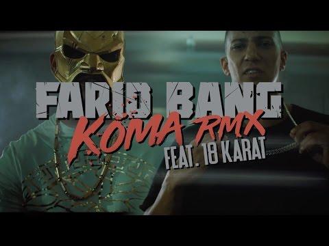 Farid Bang feat. 18Karat ► KOMA REMIX ◄ [ official Video ] 4K prod. by Joshimixu & Bad Educated