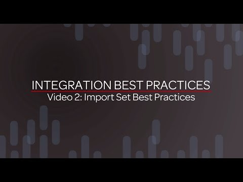 Integration Best Practices - Import Sets