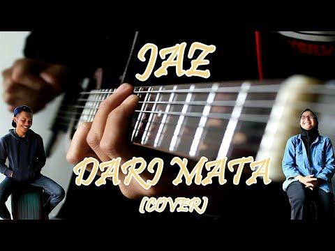 JAZ - Dari Mata / Indonesia Music Cover