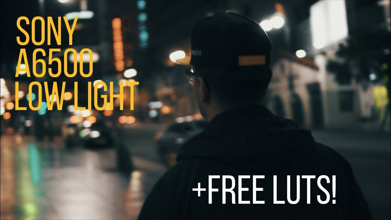Sony a6500 Low Light Test Footage + FREE LUTs!