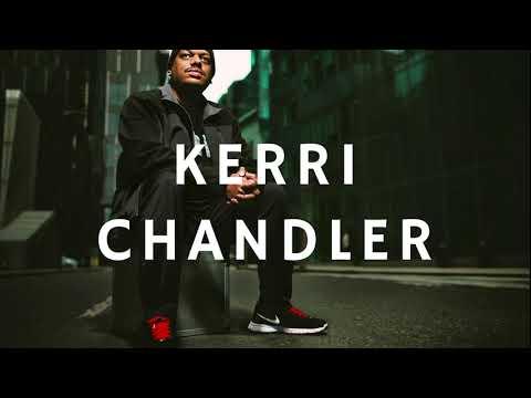 Kerri Chandler - Circoloco Radio 29 (21.02.2018)
