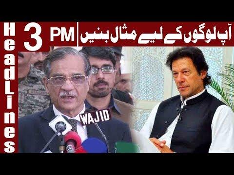 CJP Saqib Nisar's Message For Imran Khan - Headlines 3 PM