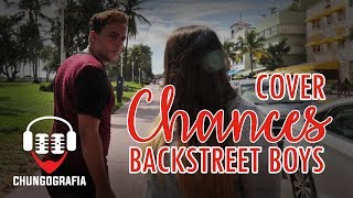CHANCES - Backstreet Boys cover by Romnie and Melinda mp3