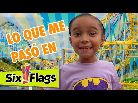Lo que me pasó en Six Flags  ¡OMG!