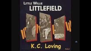 Little Willie Littlefield - K C  Loving