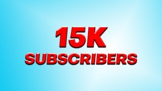 Thanks for 15K Subscribers!!! Keep Connected