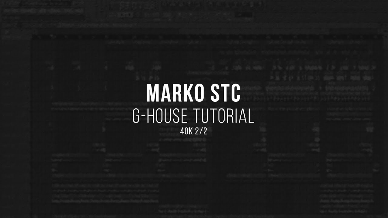 Marko Stc's G-House Kit + FLP/Stems [FREE] - Freshstuff4you