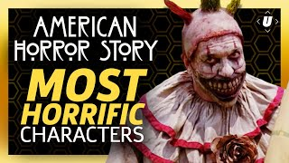 American Horror Story's Most Horrific Characters!
