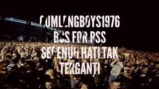 (BRIGATA CURVA SUD) BCS For PSS #5 SEPENUH HATI TAK TERGANTI #40th PSS SLEMAN