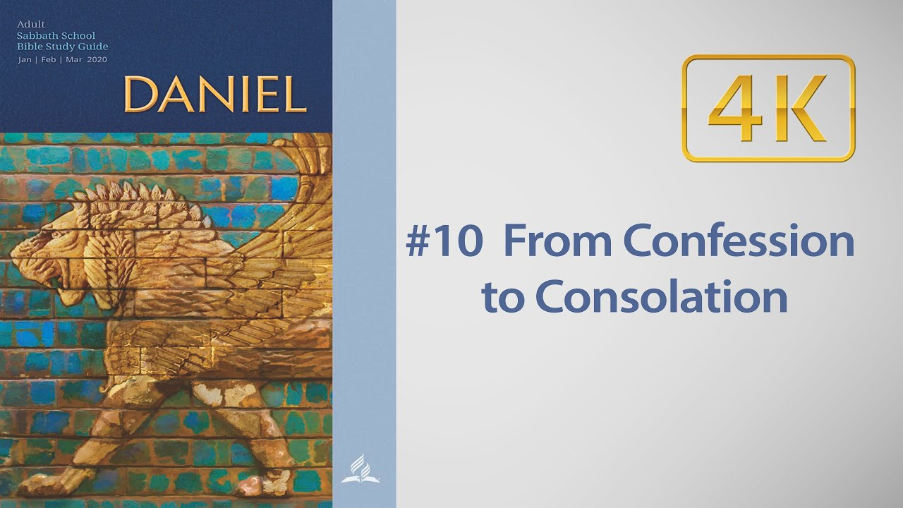 AD Sabbath School #10 Daniel 9 - From Confession to Consolation, with Robert Blais