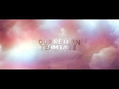 23rd - The Return Teamtage