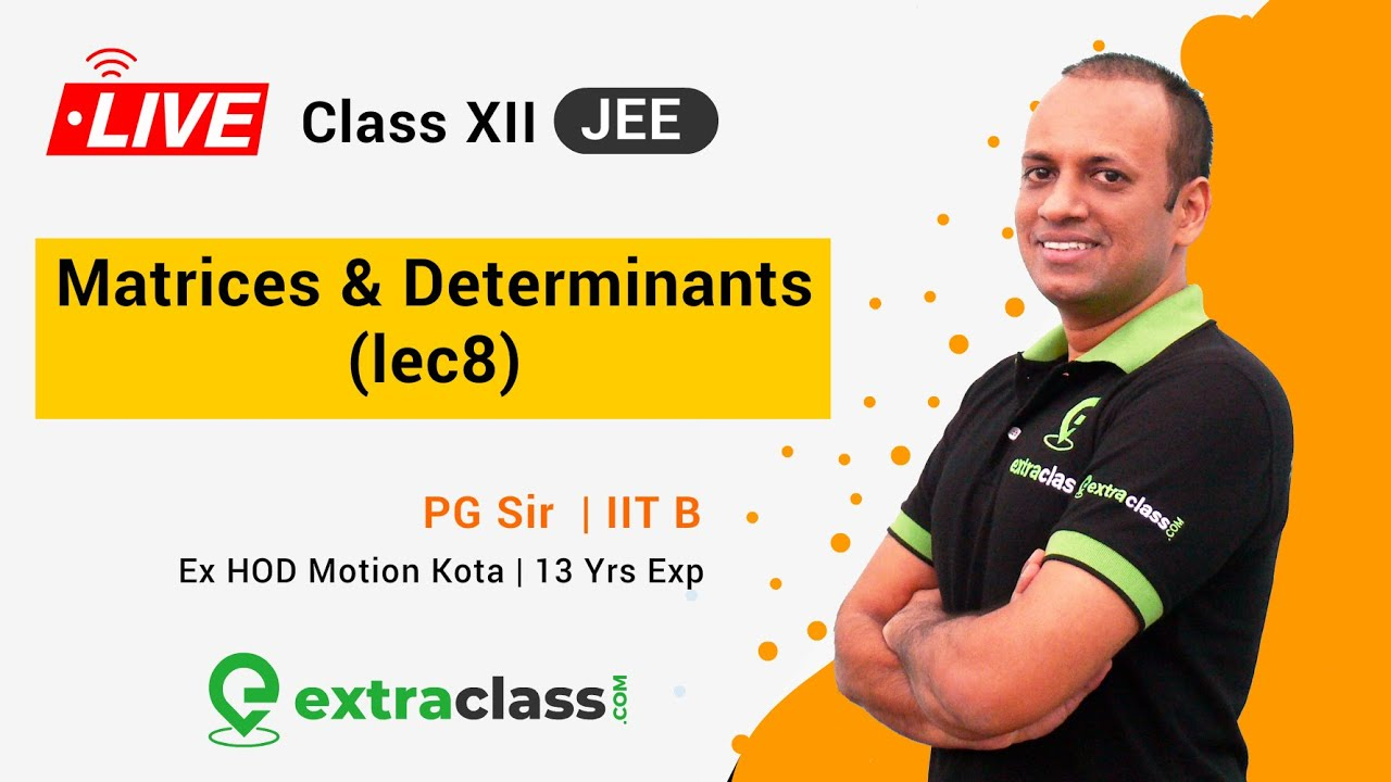 Transpose of Matrices | Orthogonal Matrices | JEE : LIVE Class Matrices Lecture 8 | Extraclass