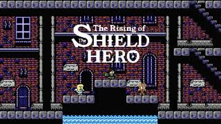 The Rising of the Shield Hero OP 1  - Rise [8-bit NES]