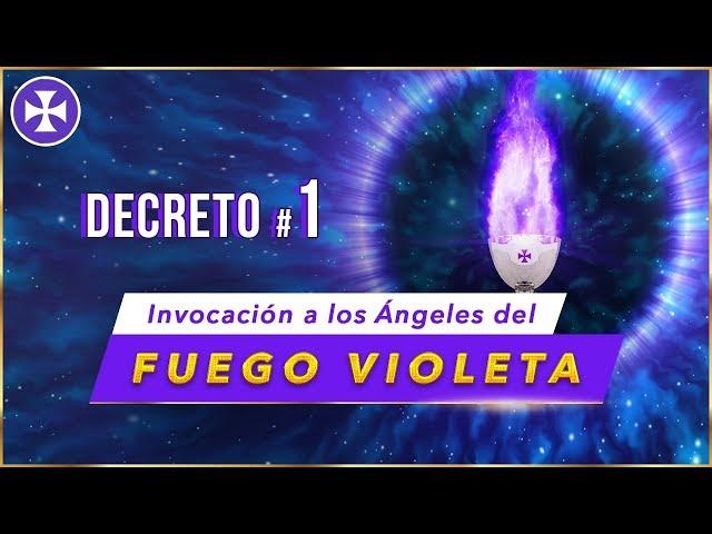 Invocación a los Ángeles del Fuego Violeta - DECRETO 1