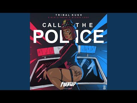 Call the Police (feat. Blaiz Fayah, Richie Loop) Mp3