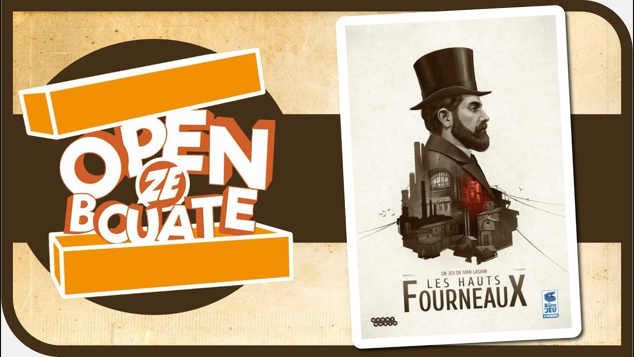 Download Les Hauts Fourneaux - Unboxing