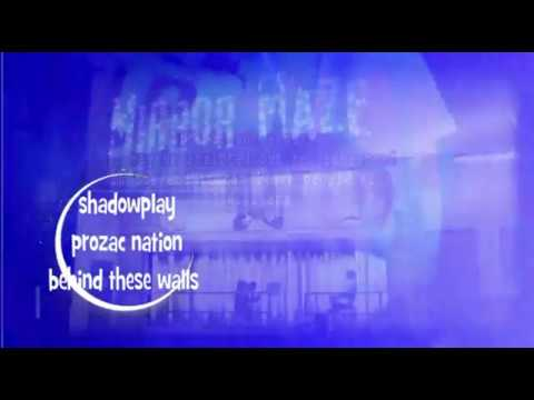 Shadowplay-Prozac Nation Official Music Video