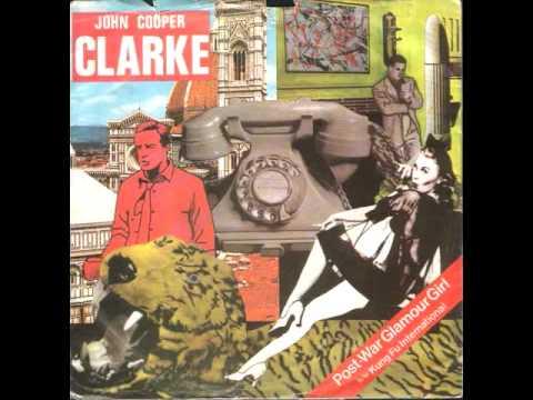 John Cooper Clarke - Post-War Glamour Girl
