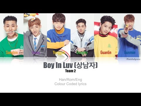 PRODUCE 101 S2 - Boy In Luv (상남자) TEAM 2 | Lyric Video [Han|Rom|Eng] + Performance Mashup