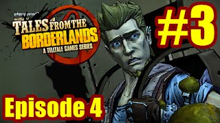 :( - Tales From The Borderlands Episode 4 Escape Plan Bravo #3
