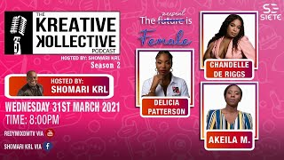 The Kreative Kollective Podcast: The Present is Female