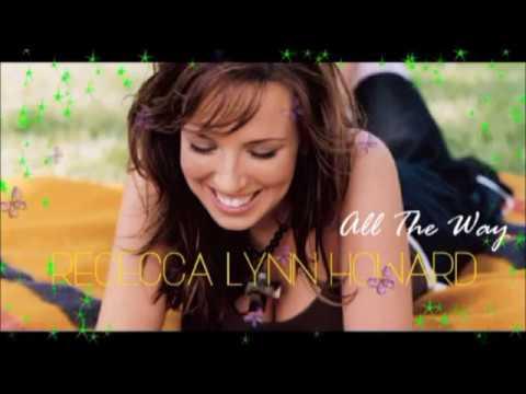 Rebecca Lynn Howard - All The Way