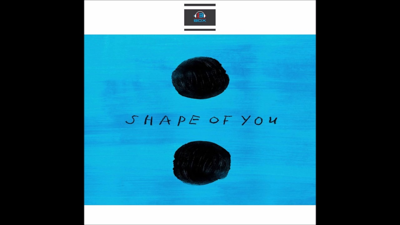 shape of you download free download