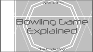 Bowling Game (Java) - Code Katas Explained