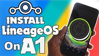 How to Install Lineage OS 15.1 On Mi A1 || Android 8.1 Oreo || Step By Step Guide
