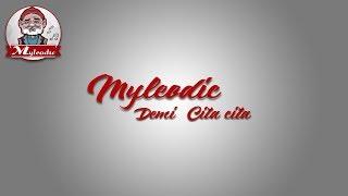 MyLeodic feat lamlam - Demi Cita cita