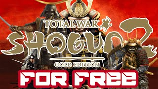 How To Get Total War: Shogun 2 For Free | All DLC's | 2018 | PC
