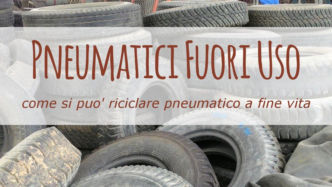 Pfu: come si puo riciclare un vecchio pneumatico a fine vita youtube