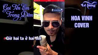 Gọi Tên Em Trong Đêm (Karaoke) - Hoa Vinh Cover