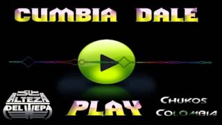 CUMBIA DALE PLAY - DJ PUCHO FT CHUKOS COLOMBIA Video
