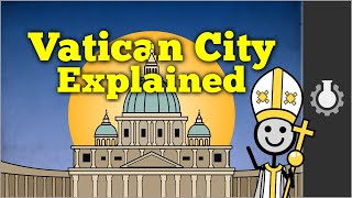 Vatican City Explained(, 2013-04-09T18:01:52.000Z)